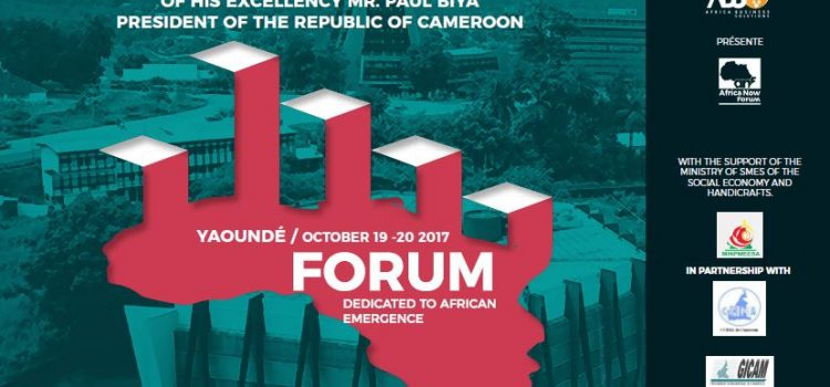 Africa Now Forum, an Event for the Emerging Africa!